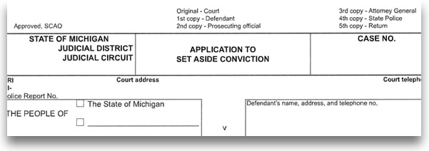 Example of an application to set aside convictions used for expungements in the State of Michigan. It shows the top of the document which has information such as case number and boxes to fill in the defendants information.