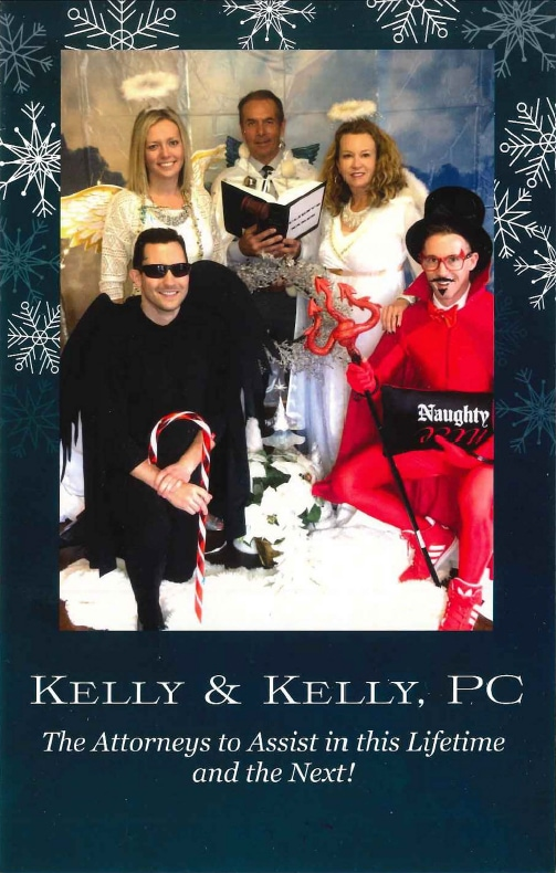 Christmas card with the lawyers at Kelly & Kelly P.C. dressed as angels and a devil. The card reads warmest thoughts and best wishes for a wonderful holiday and a happy new year.
