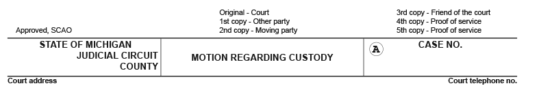 Sample of a Michigan child custody legal form with information to fill out that's titled motion regarding custody