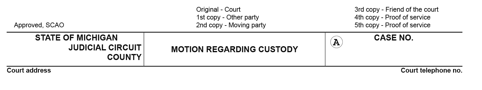 Legal form used to establish child custody in Michigan