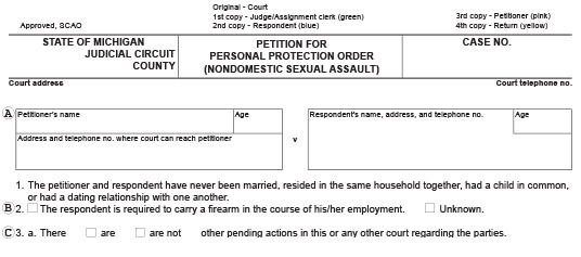 Blank Michigan court document that's titled Form CC 395 Petition for Personal Protection Order Nondomestic Sexual Assault. This is used to protect victims that do not have a domestic relationship to the person, and they have sexually assaulted you, or have threatened to do so.